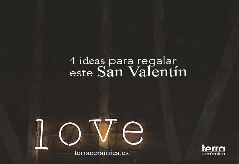 4 ideas para regalar este San Valentín